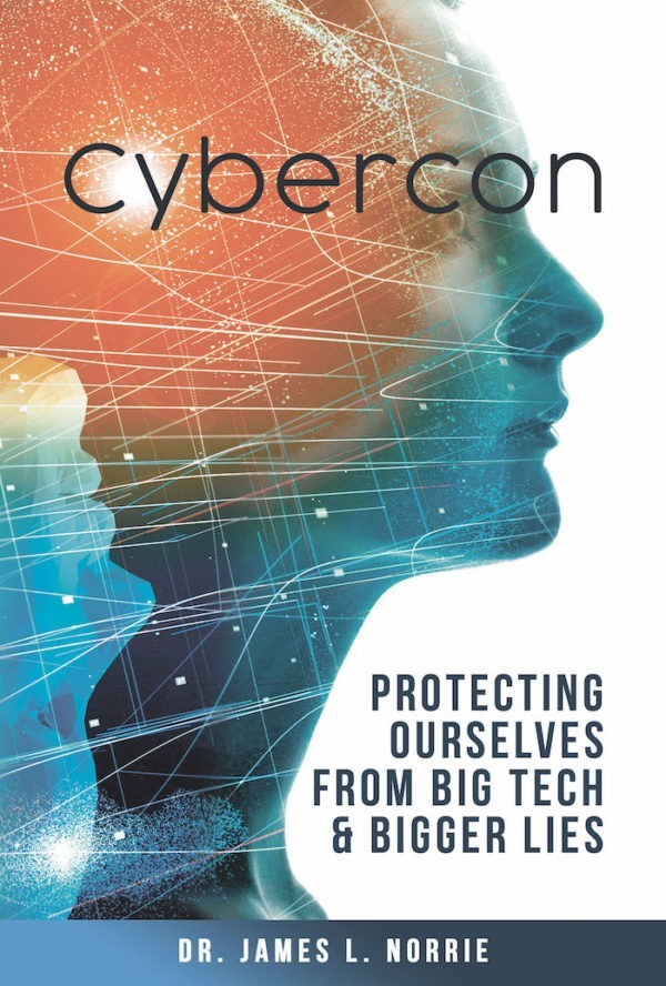 Cybercon - The Book - Protecting Ourselves From Big Tech and Bigger Lies